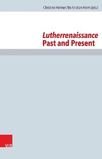 Cover Lutherrenaissance Past and Present