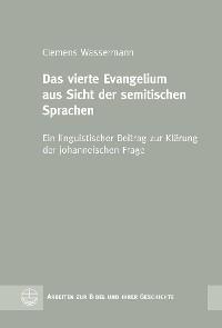 Cover Das vierte Evangelium aus Sicht der semitischen Sprachen