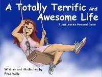 Cover A Totally Terrific And Awesome Life