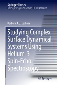 Cover Studying Complex Surface Dynamical Systems Using Helium-3 Spin-Echo Spectroscopy