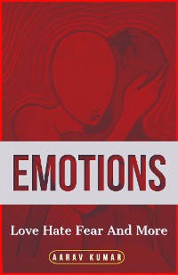 Cover Emotions: Love Hate Fear And More