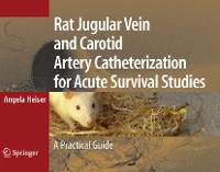 Cover Rat Jugular Vein and Carotid Artery Catheterization for Acute Survival Studies