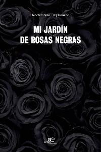 Cover Mi jardín de rosas negras