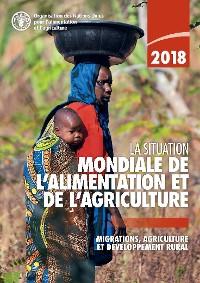Cover La situation mondiale de l'alimentation et de l'agriculture 2018