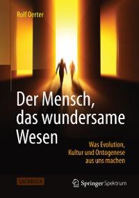 Cover Der Mensch, das wundersame Wesen