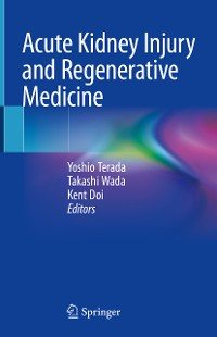 Cover Acute Kidney Injury and Regenerative Medicine
