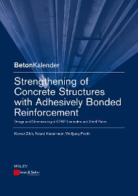Cover Strengthening of Concrete Structures with Adhesively Bonded Reinforcement