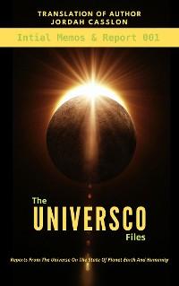 Cover The Universco Files -Report 001