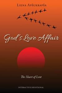 Cover God's Love Affair: The Heart of Lent