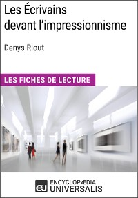 Cover Les Écrivains devant l'impressionnisme de Denys Riout