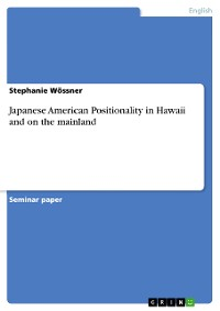 Cover Japanese American Positionality in Hawaii and on the mainland