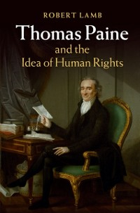 Cover Thomas Paine and the Idea of Human Rights