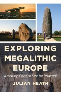 Cover Exploring Megalithic Europe