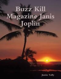 Cover Buzz Kill Magazine Janis Joplin