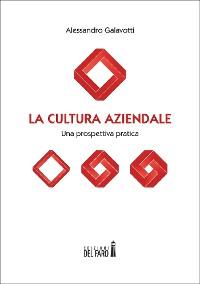 Cover La cultura aziendale. Una prospettiva pratica