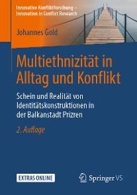 Cover Multiethnizität in Alltag und Konflikt