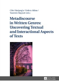 Cover Metadiscourse in Written Genres: Uncovering Textual and Interactional Aspects of Texts