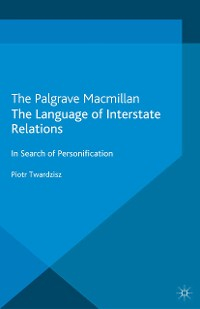 Cover The Language of Interstate Relations