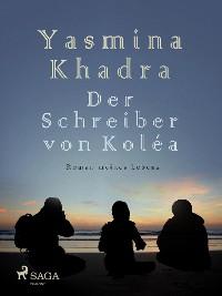 Cover Der Schreiber von Koléa