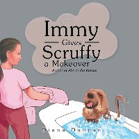 Cover Immy Gives Scruffy a Makeover