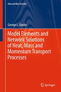 Cover Model Elements and Network Solutions of Heat, Mass and Momentum Transport Processes