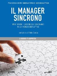 Cover Il manager sincrono. Per donne e uomini che lavorano in un mondo disruptive