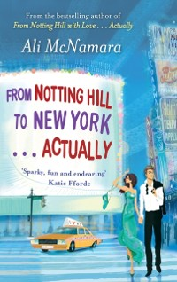 Cover From Notting Hill to New York . . . Actually