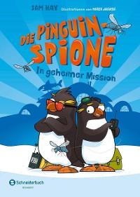 Cover Die Pinguin-Spione - In geheimer Mission