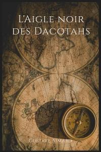 Cover L'Aigle noir des Dacotahs