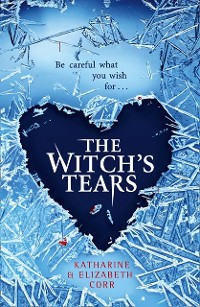Cover Witch's Tears (The Witch's Kiss Trilogy, Book 2)
