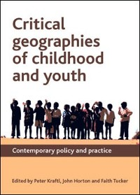 Cover Critical Geographies of Childhood and Youth