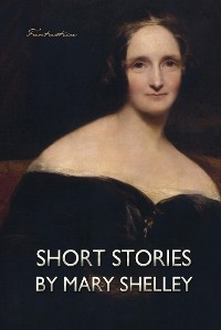 Cover Short Stories by Mary Shelley