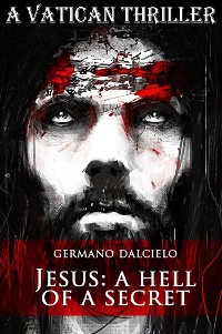 Cover Jesus: A Hell of a Secret (A Vatican Thriller)