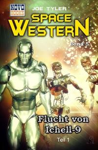 Cover Flucht von Ichell 9 - Teil 1