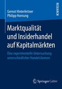 Cover Marktqualität und Insiderhandel auf Kapitalmärkten