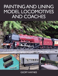 Cover Painting and Lining Model Locomotives and Coaches