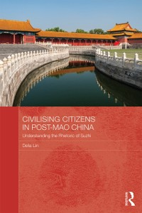 Cover Civilising Citizens in Post-Mao China