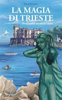 Cover La magia di Trieste