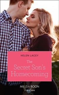 Cover Secret Son's Homecoming (Mills & Boon True Love) (The Cedar River Cowboys, Book 7)