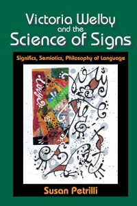 Cover Victoria Welby and the Science of Signs