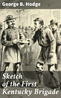 Cover Sketch of the First Kentucky Brigade