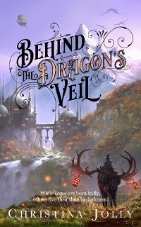 Cover BEHIND THE DRAGON'S VEIL