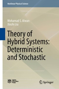 Cover Theory of Hybrid Systems: Deterministic and Stochastic