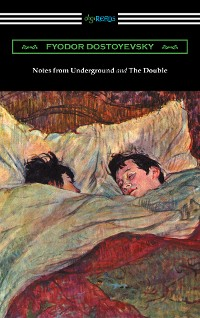 Cover Notes from Underground and The Double (translated by Constance Garnett)