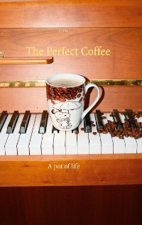 Cover The Perfect Coffee
