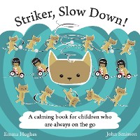 Cover Striker, Slow Down!