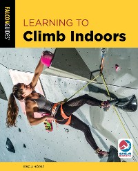 Cover Learning to Climb Indoors