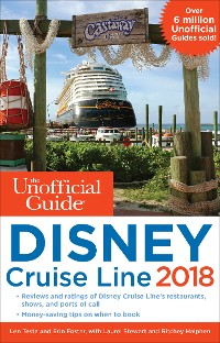 Cover The Unofficial Guide to Disney Cruise Line 2018