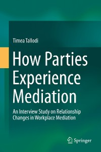 Cover How Parties Experience Mediation