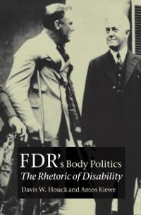 Cover FDR's Body Politics